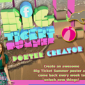 BIG TICKET SUMMER - POSTER CREATOR (Family Channel)